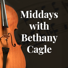 Middays with Bethany Cagle