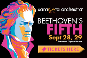 Beethoven's Fifth - Sarasota Orchestra - Tickets Available Here.